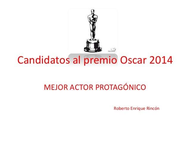 Candidatos al premio oscar 2014