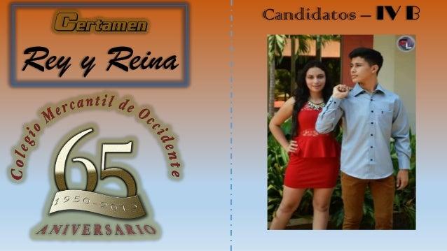 Certamen Rey y Reina Candidatos – IV B