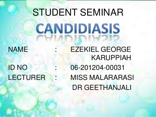 STUDENT SEMINAR NAME : EZEKIEL GEORGE KARUPPIAH ID NO : 06-201204-00031 LECTURER : MISS MALARARASI DR GEETHANJALI