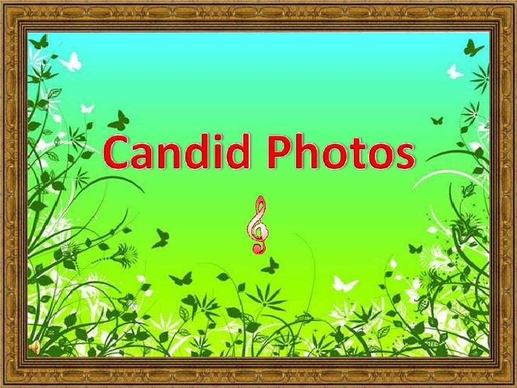 Candid Photos<br />