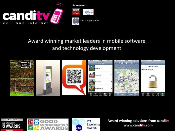 As seen on:<br />The Gadget Show<br />Award winning market leaders in mobile software and technology development<br />Awar...
