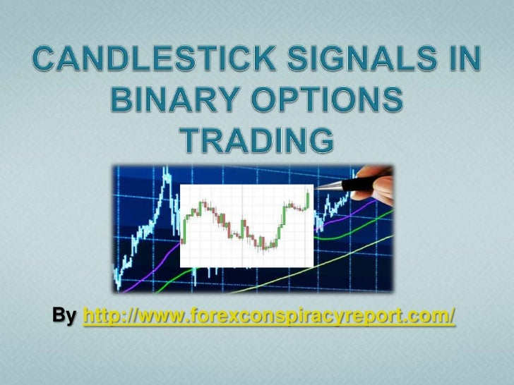 How to trade binary options with candlesticks