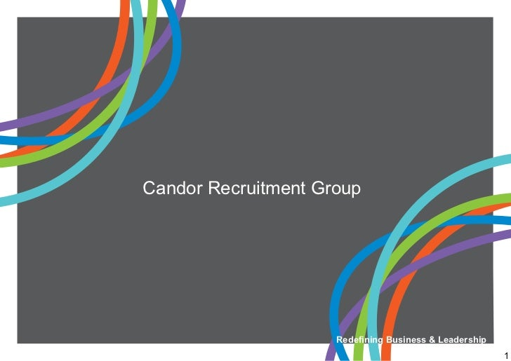 Candor Recruitment Group                     Redefining Business & Leadership                                             ...