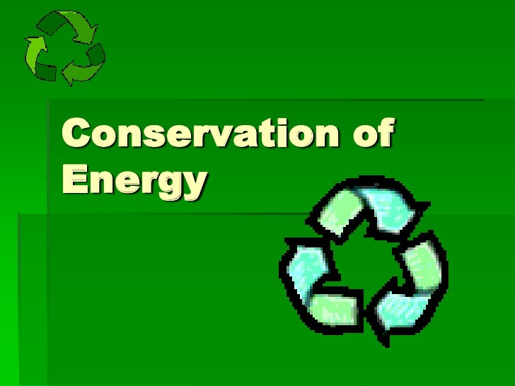 Conservation of Energy<br />