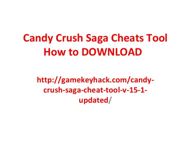 Candy Crush Saga Cheats Tool How to DOWNLOAD http://gamekeyhack.com/candycrush-saga-cheat-tool-v-15-1updated/