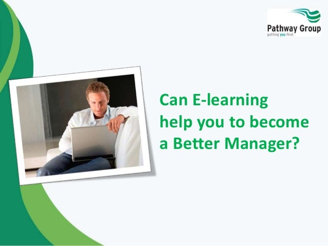 Can e-learning help you to become a better Manager?