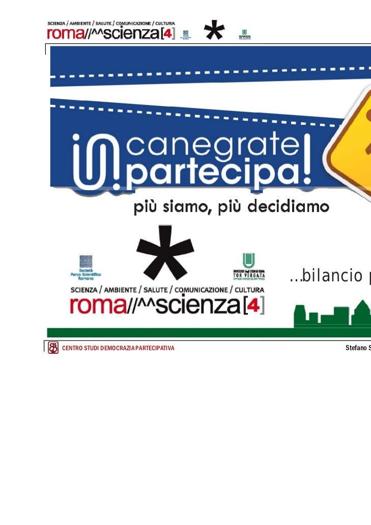 roma, 22 giugno 2011                                        …bilancio partecipativoCENTRO STUDI DEMOCRAZIA PARTECIPATIVA  ...