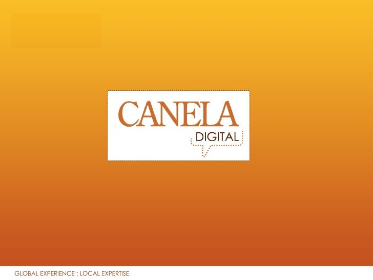 Contents • What is Digital Communication? • What is Canela Digital? • Why choose Canela Digital?