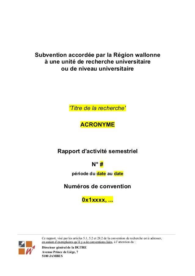 Subvention accordée par la Région wallonne à une unité de recherche universitaire ou de niveau universitaire 'Titre de la ...