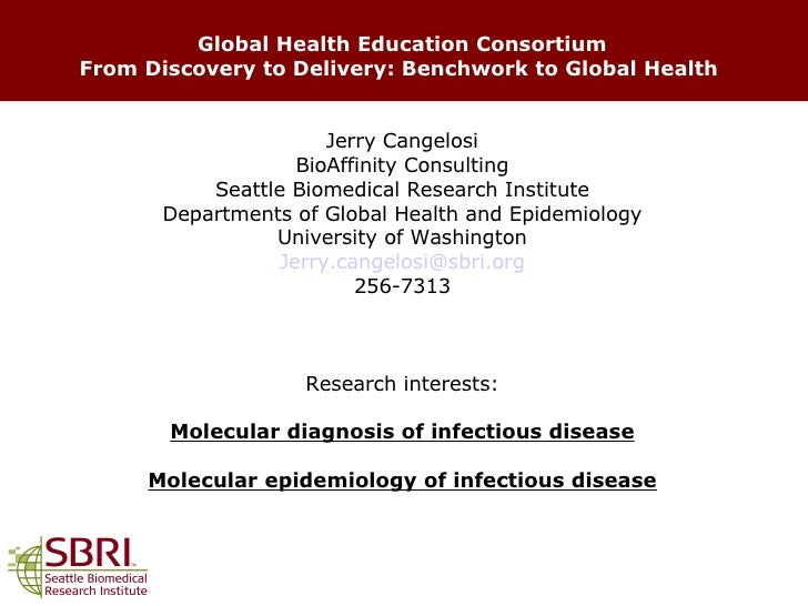 From Discovery to Delivery: Benchwork to Global Health: Jerry Cangelosi