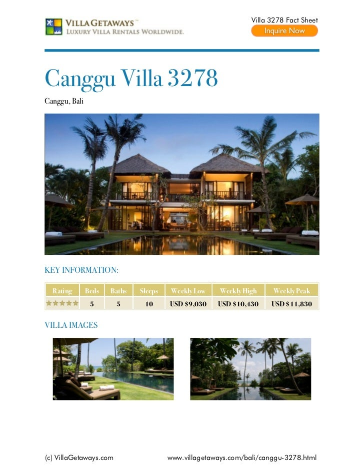 Villa 3278 Fact SheetCanggu Villa 3278Canggu, BaliKEY INFORMATION:  Rating       Beds   Baths   Sleeps    Weekly Low    We...