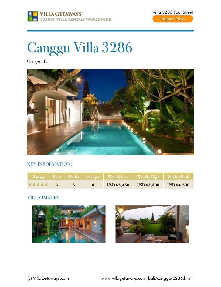 Villa 3286 Fact SheetCanggu Villa 3286Canggu, BaliKEY INFORMATION:  Rating       Beds   Baths   Sleeps     Weekly Low    W...