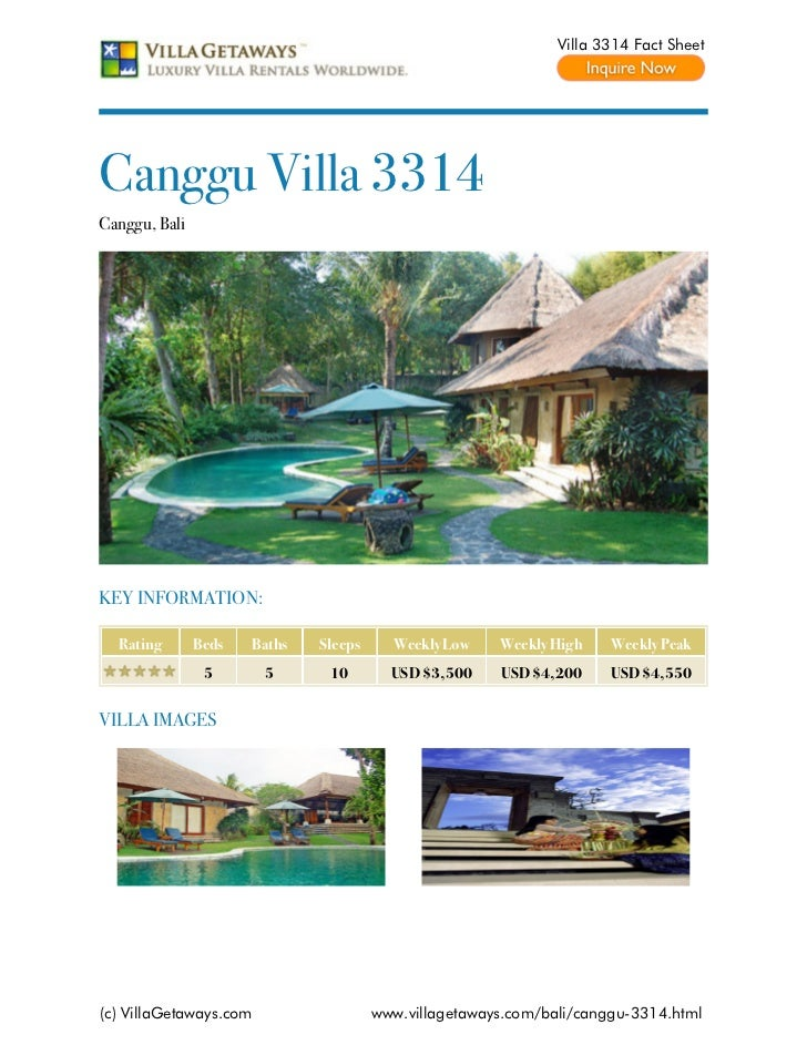 Villa 3314 Fact SheetCanggu Villa 3314Canggu, BaliKEY INFORMATION:  Rating       Beds   Baths   Sleeps     Weekly Low    W...