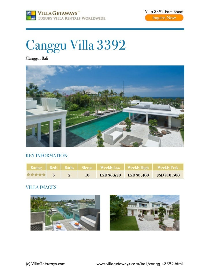 Villa 3392 Fact SheetCanggu Villa 3392Canggu, BaliKEY INFORMATION:  Rating       Beds   Baths   Sleeps    Weekly Low    We...