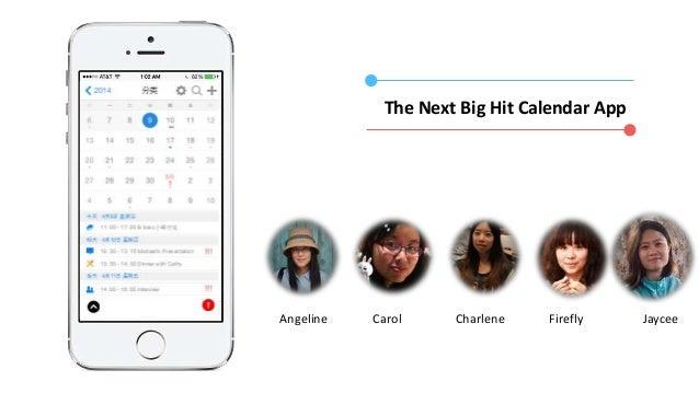 The Next Big Hit Calendar App Angeline Carol Charlene JayceeFirefly