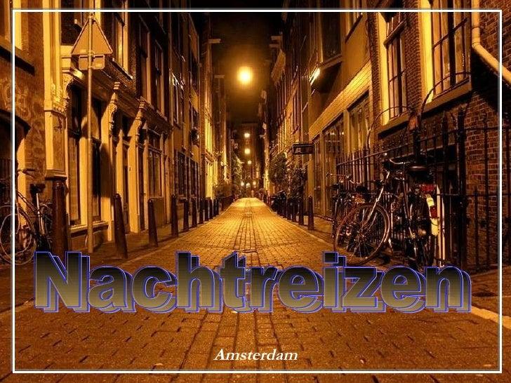 Amsterdam Nachtreizen Nachtreizen