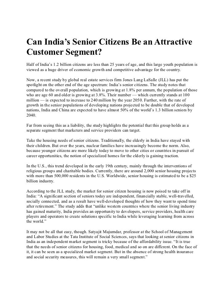 Can India's Senior Citizens Be an AttractiveCustomer Segment?Half of India's 1.2 billion citizens are less than 25 years o...