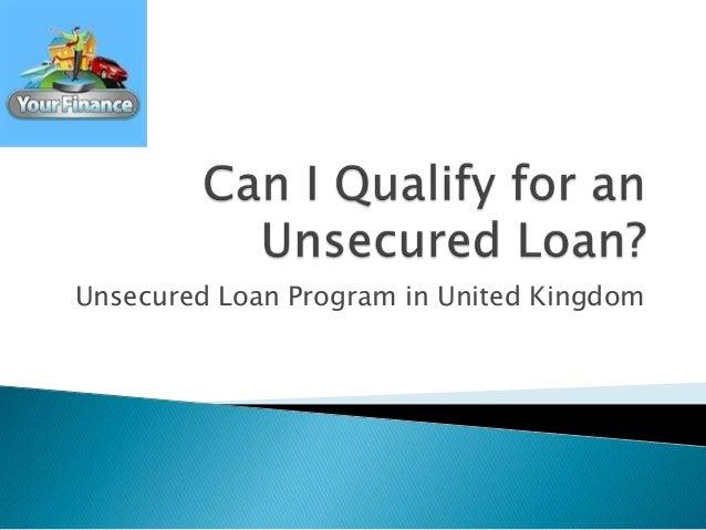 Unsecured Loan Program in United Kingdom