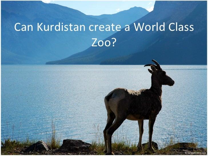 Can Kurdistan create a World Class               Zoo?
