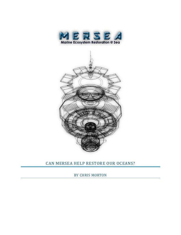 CAN MERSEA HELP RESTORE OUR OCEANS? BY CHRIS MORTON