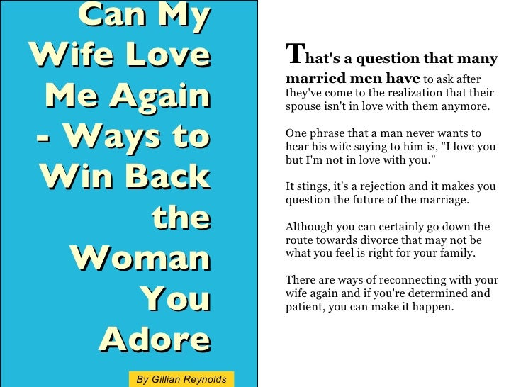 How To Win Back Your Ex Wife After Divorce