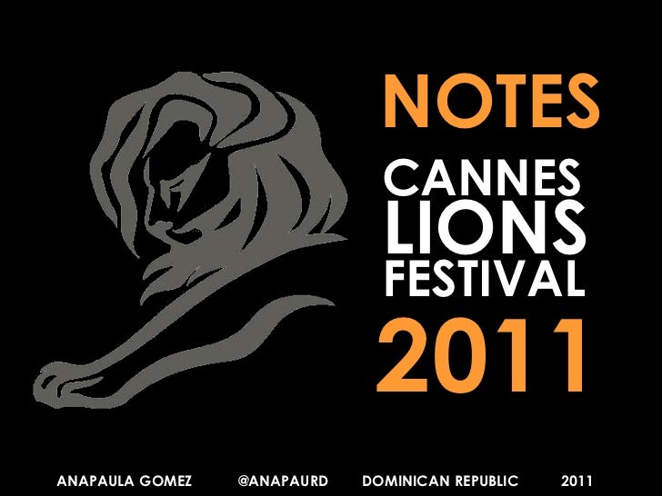 Cannes Lions - Internacional Festival of Creativity - 2011 Experience