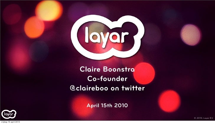 Claire Boonstra                             Co-founder                         @claireboo on twitter                      ...
