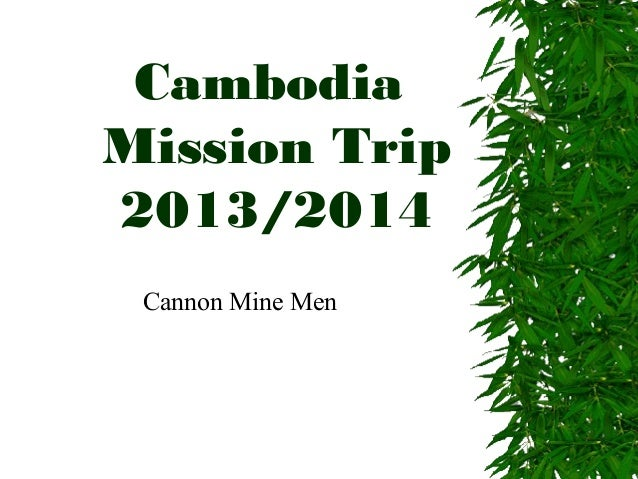 CambodiaMission Trip2013/2014 Cannon Mine Men