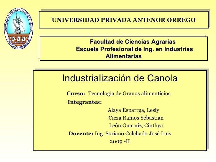 UNIVERSIDAD PRIVADA ANTENOR ORREGO Facultad de Ciencias Agrarias Escuela Profesional de Ing. en Industrias Alimentarias In...