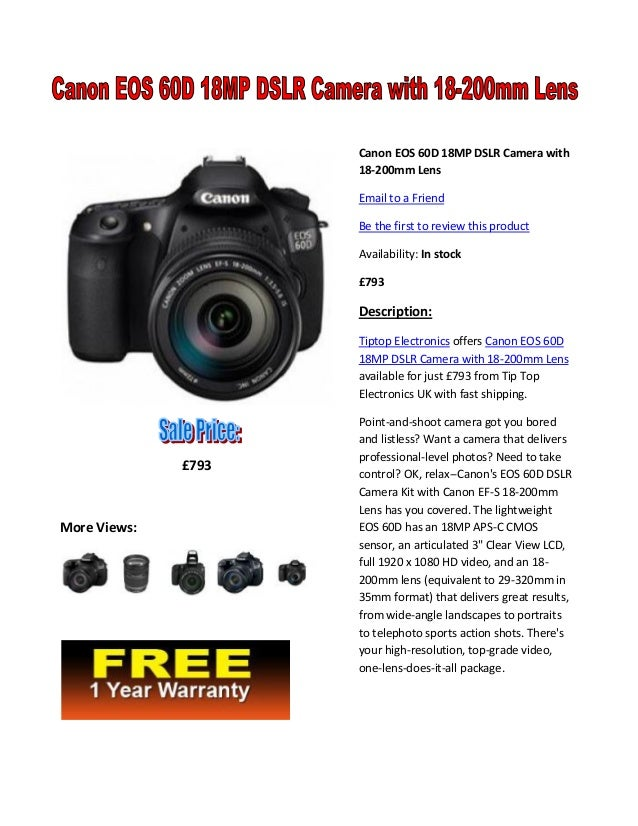 Canon EOS 60D 18MP DSLR Camera with 18-200mm Lens Email to a Friend Be the first to review this product Availability: In s...