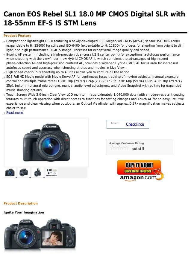 Canon eos rebel sl1 18.0 mp cmos digital slr with 18 55mm ef-s is stm lens
