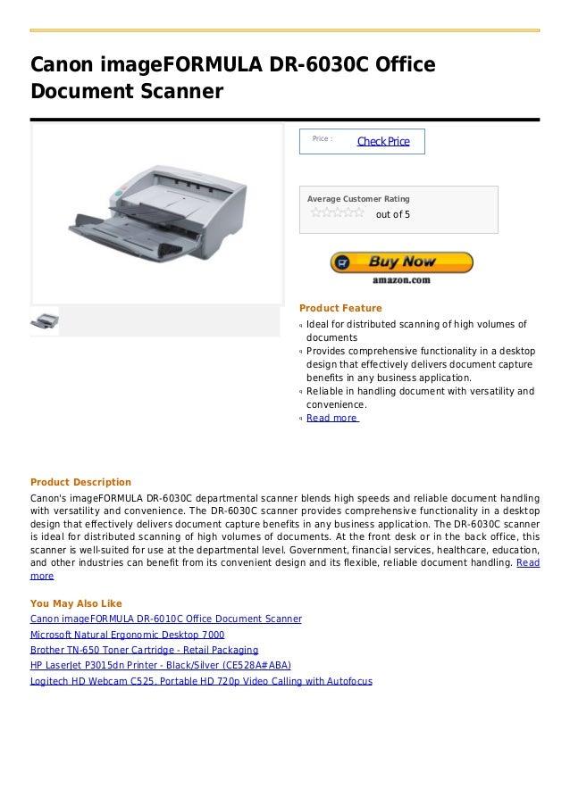 Canon imageFORMULA DR-6030C OfficeDocument Scanner                                                                Price : ...