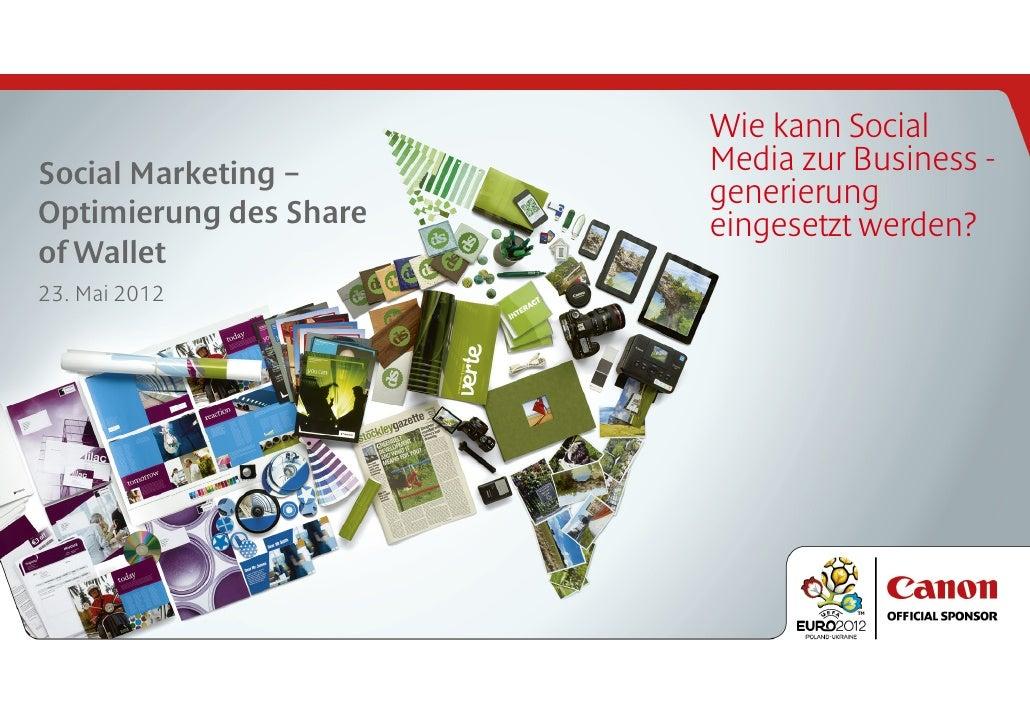 Wie kann SocialSocial Marketing –      Media zur Business -                        generierungOptimierung des Share   eing...