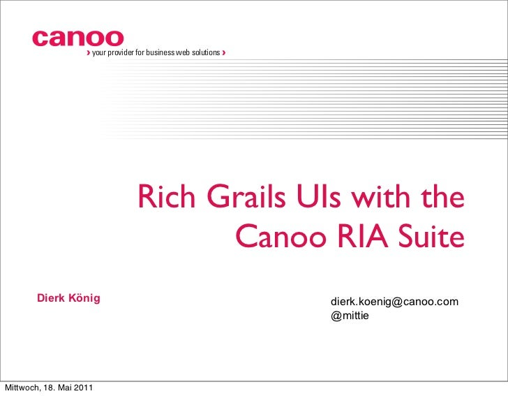 GR8Conf 2011: Canoo RIA Suite