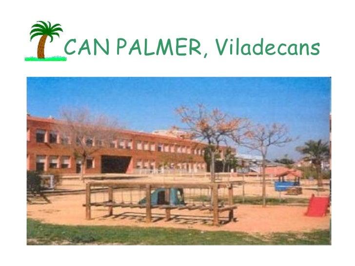 CAN PALMER, Viladecans