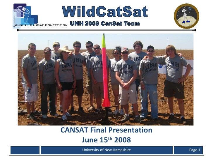 Cansat 2008: University of New Hampshire Final Presentation