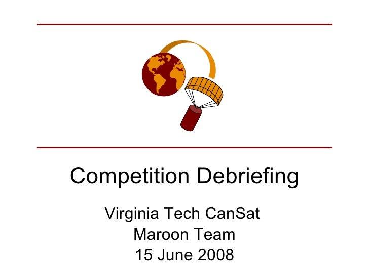 CanSat 2008: Virginia Tech Maroon Team Final Presentation
