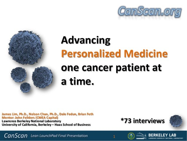 Advancing                                      Personalized Medicine                                      one cancer patie...