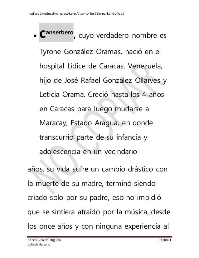 Institucióneducativa presbíteroAntonio José Bernal Londoños.j Karen Giraldo Higuita Página 1 JuliethNaranjo  canserbero ,...