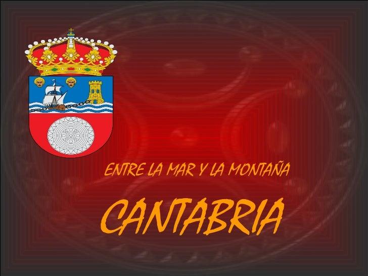 Cantabria - Mar y Montaña