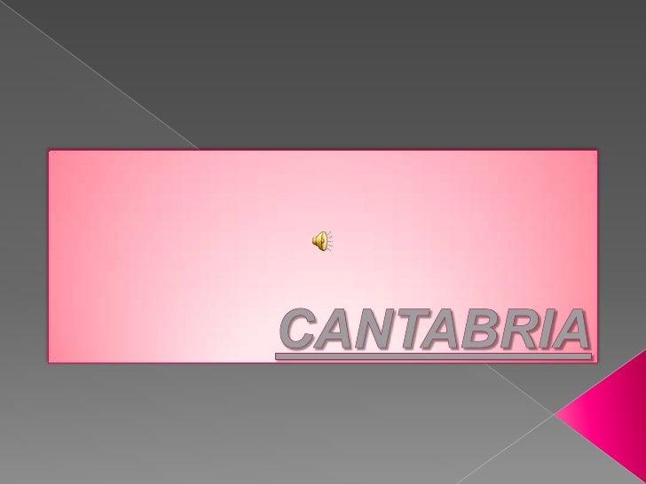 CANTABRIA<br />