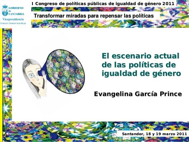 egarciaprince@gmail.comegarciaprince@gmail.com II Congreso de polII Congreso de polííticas pticas púúblicas de igualdad de...