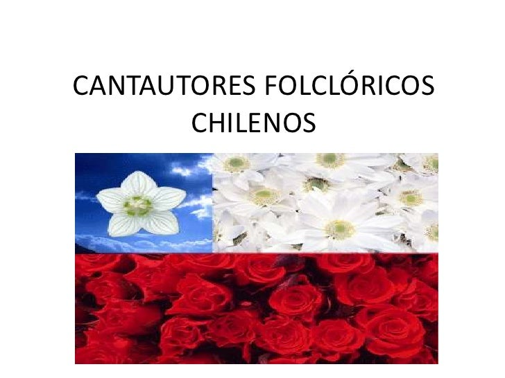 CANTAUTORES FOLCLÓRICOS CHILENOS<br />
