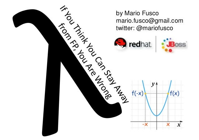 by Mario Fusco mario.fusco@gmail.com twitter: @mariofusco