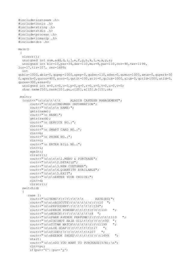 #include<iostream .h> #include<conio .h> #include<string .h> #include<stdio .h> #include<process .h> #include<iomanip .h> ...