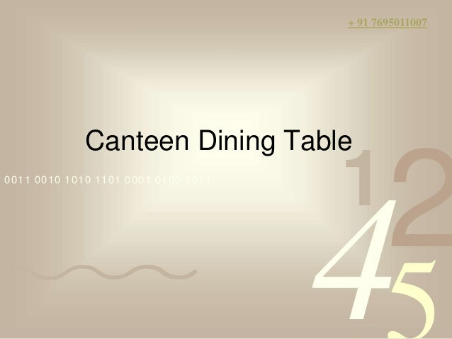 Canteen Dining Table manufacturers in chennai : canteen dining table manufacturers in chennai 1 638 from www.slideshare.net size 638 x 479 jpeg 35kB