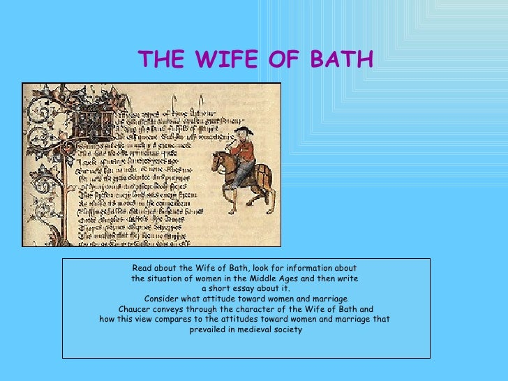 wife of bath in the canterbury tales essay Essay on comparing the wife of bath's prologue and tale 569 words 3 pages in geoffrey chaucer's poem the canterbury tales a young chaucer tells of the people he meets on a pilgrimage to the shrine of saint thomas beckett in canterbury.