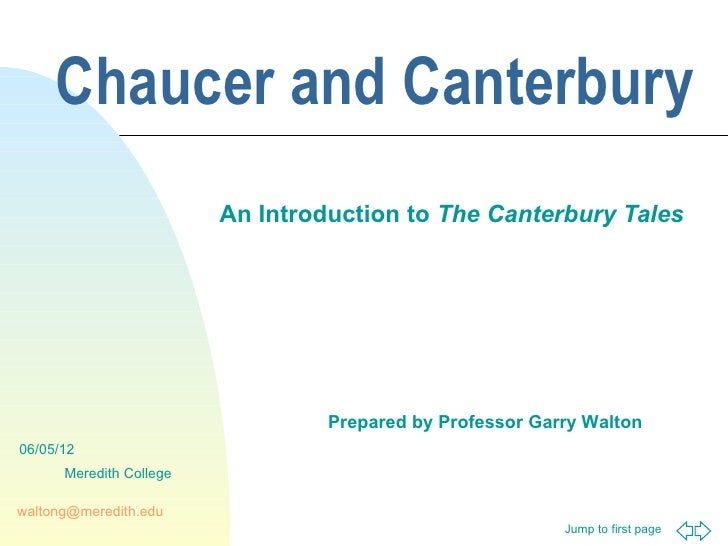 Chaucer and Canterbury                         An Introduction to The Canterbury Tales                                  Pr...