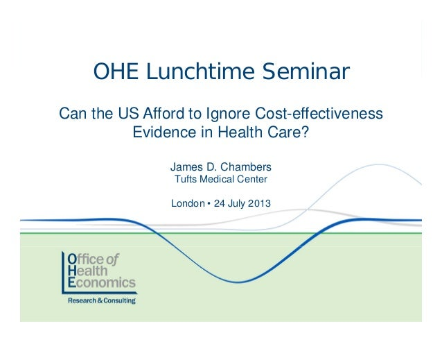 Can the US Afford to Ignore Cost-effectiveness Evidence in Health Care?
