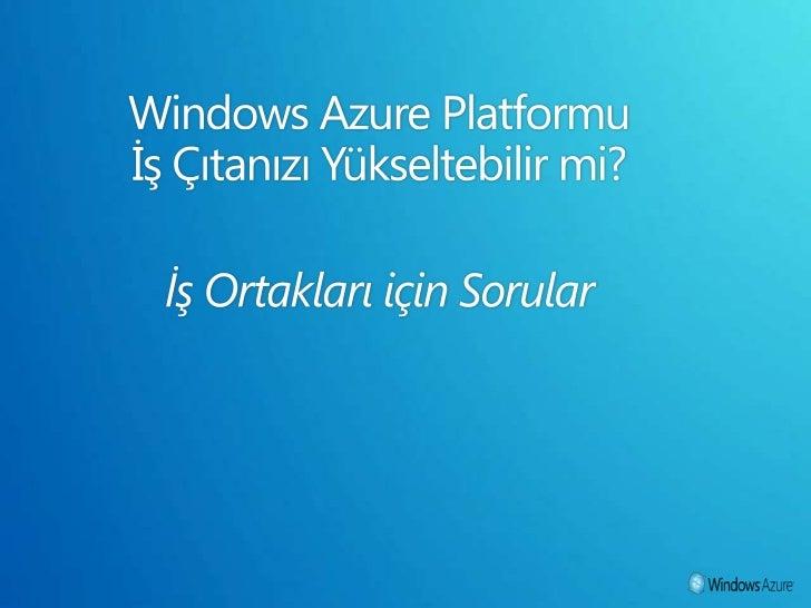 Windows Azure İş Çıtanızı Yükseltebilir mi